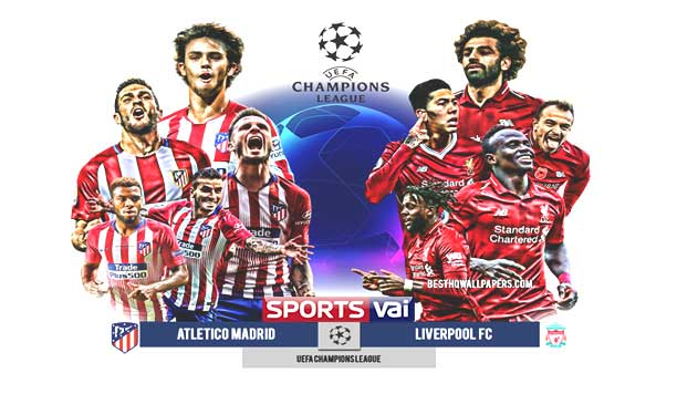atletico-madrid-vs-liverpool-fc-uefa-champions-league